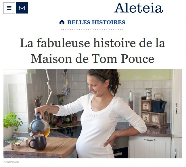 Aleteia : La fabuleuse histoire de la Maison de Tom Pouce !